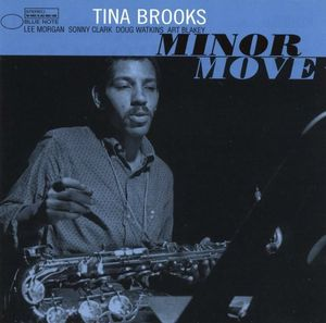 Tina Brooks - 1958 - Minor Move (Blue Note)