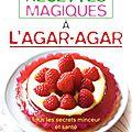 mes_petites_recettes_magiques_agar_agar