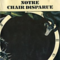 Notre chair disparue - g. morris