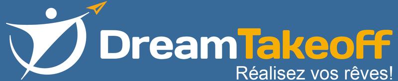 DreamTakeOff Réalisez vos reves