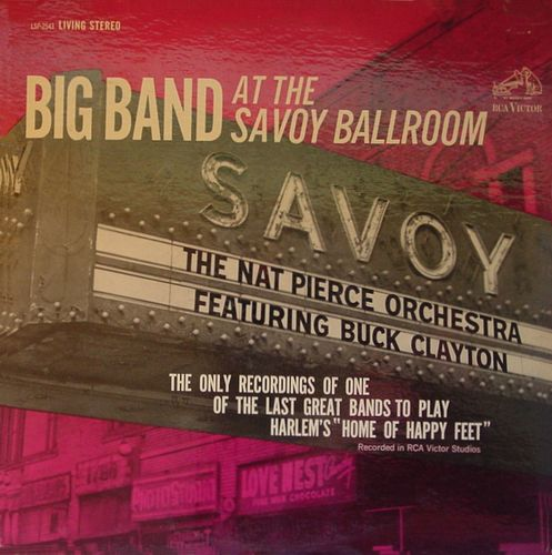 Nat Pierce - 1957 - Big Band at the Savoy Ballroom (RCA)