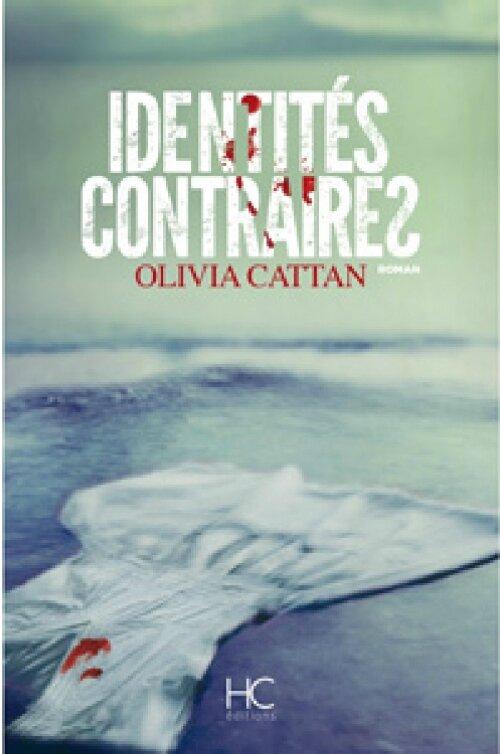 Identités contraires d'Olivia Cattan