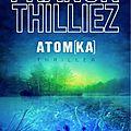 Atom[ka] - franck thilliez