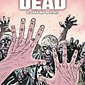 Walking dead, tome 9 : ceux qui restent - extraits