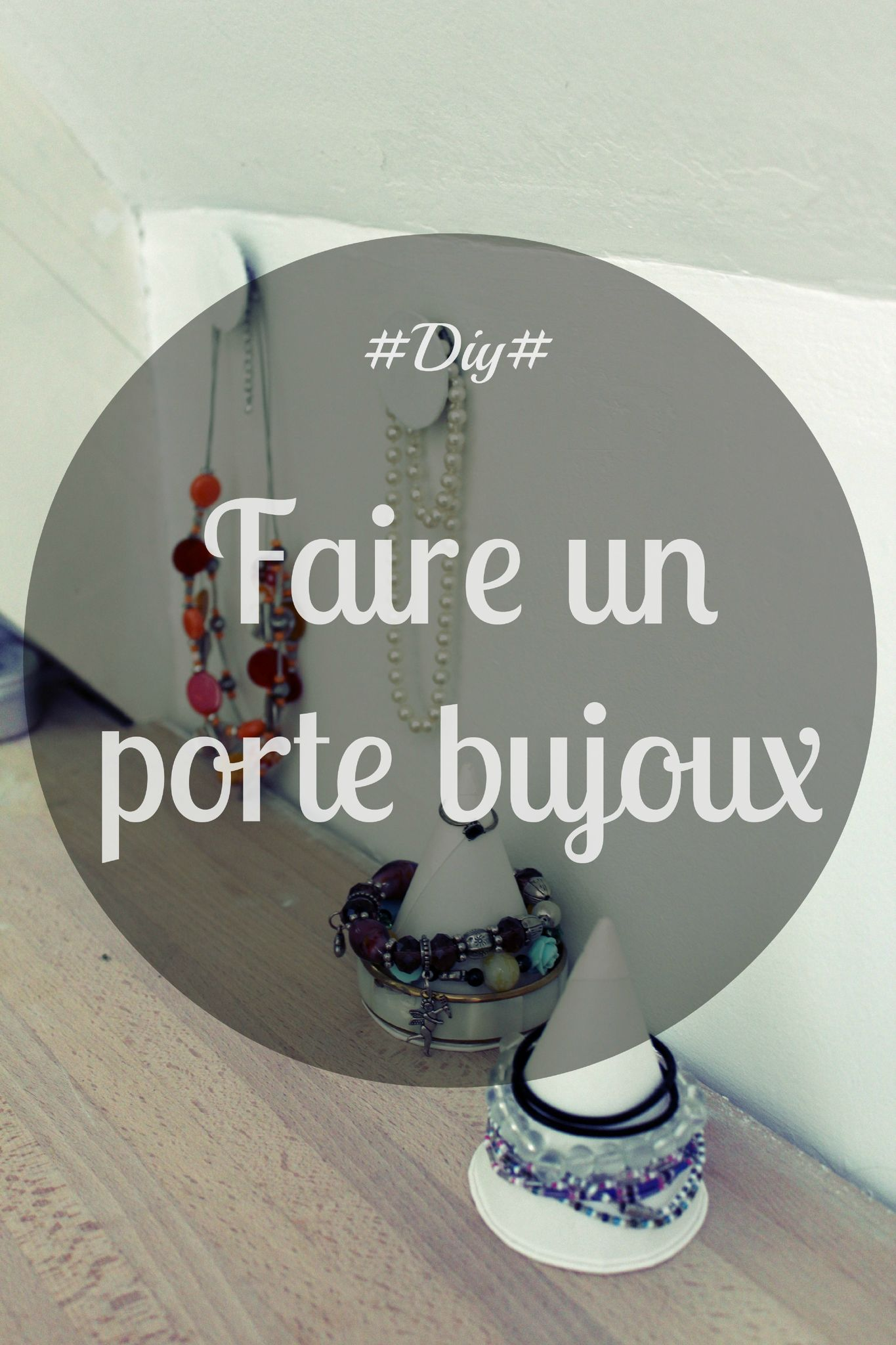 ch 5 faire un porte bijoux blog d coration diy photographie made by mademoiselle. Black Bedroom Furniture Sets. Home Design Ideas