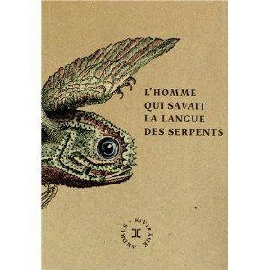 L'homme qui savait la langue des serpents Andrus Kivirähk Lectures de Liliba
