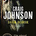 Dark horse ❉❉❉ craig johnson