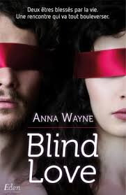 Blind Love de Anna Wayne