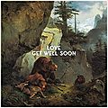 Get well soon – love (2016)