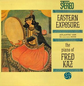 Fred Kaz - 1960 - Eastern Exposure (Atlantic)