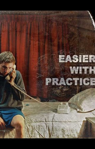 Easier with Practice (1er Mars 2011)