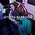 ♥ Collection : Mystra ○ Barroca