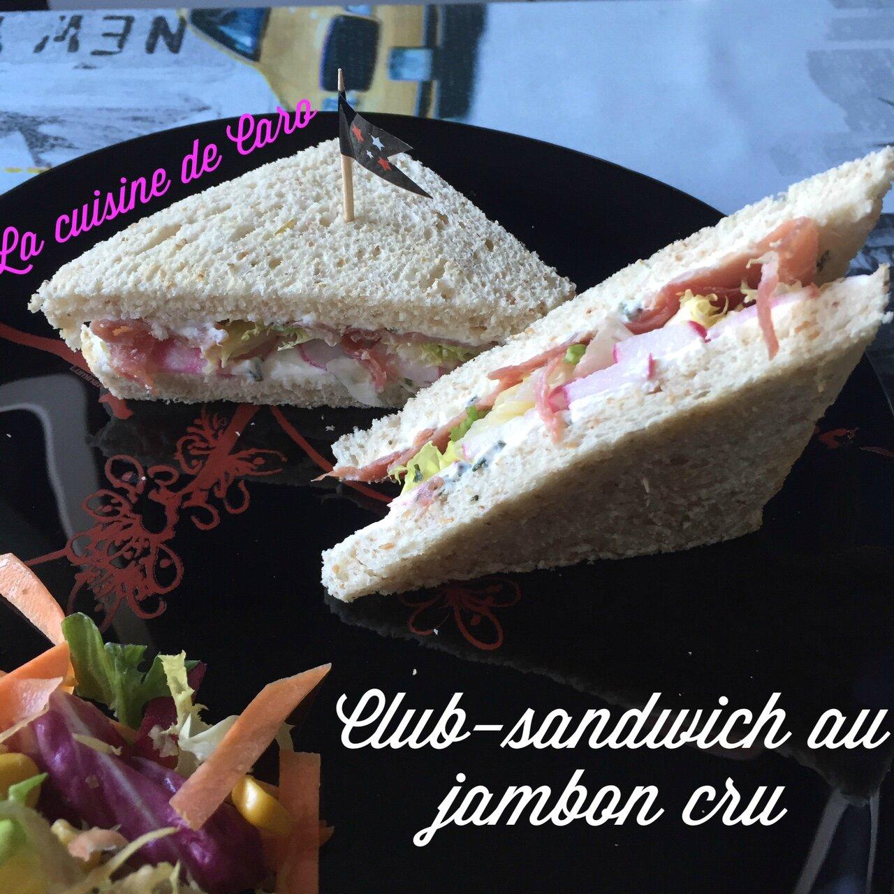 Club - sandwich au jambon cru