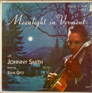 Johnny_Smith_Quintet___1952_53___Moonlight_In_Vermont__Roulette__2