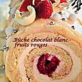 Bûche chocolat blanc - fruits rouges