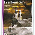 Frankenstein ou le prométhée moderne - mary shelley
