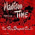 Ray Bryant Combo - 1960 - Madison Time Part I & II (Philips)