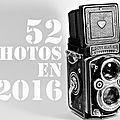 52 photos pour 52 semaines # 16