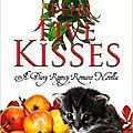 The five kisses, de karla darcy