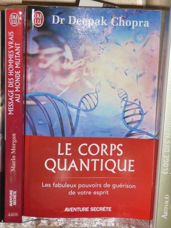 Le Corps quantique du Dr Deepak Chopra