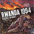 RWANDA 1994, Descente en enfer
