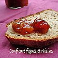 Confiture figue - raisin