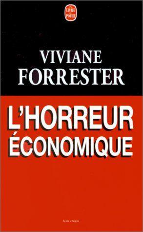 Viviane_Forrester_Horreur_Economique