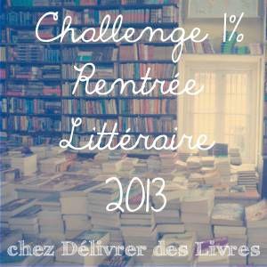 0 Challenge Rentrée littéraire 2013