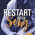 Restart with song de elle seveno