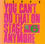 You_Can_t_Do_That_On_Stage_Anymore_vol_6