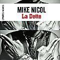 La dette – vengeance tome 1 - mike nicol