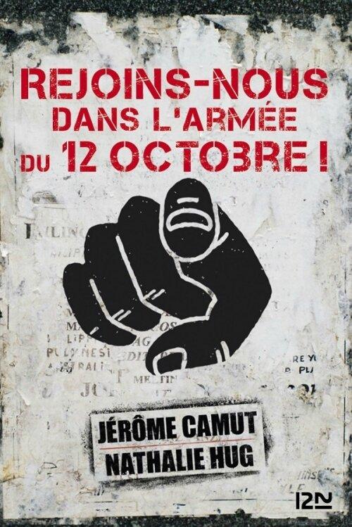 Rejoins-nous dans l'armée du 12 octobre de J. Camut et N.Hug