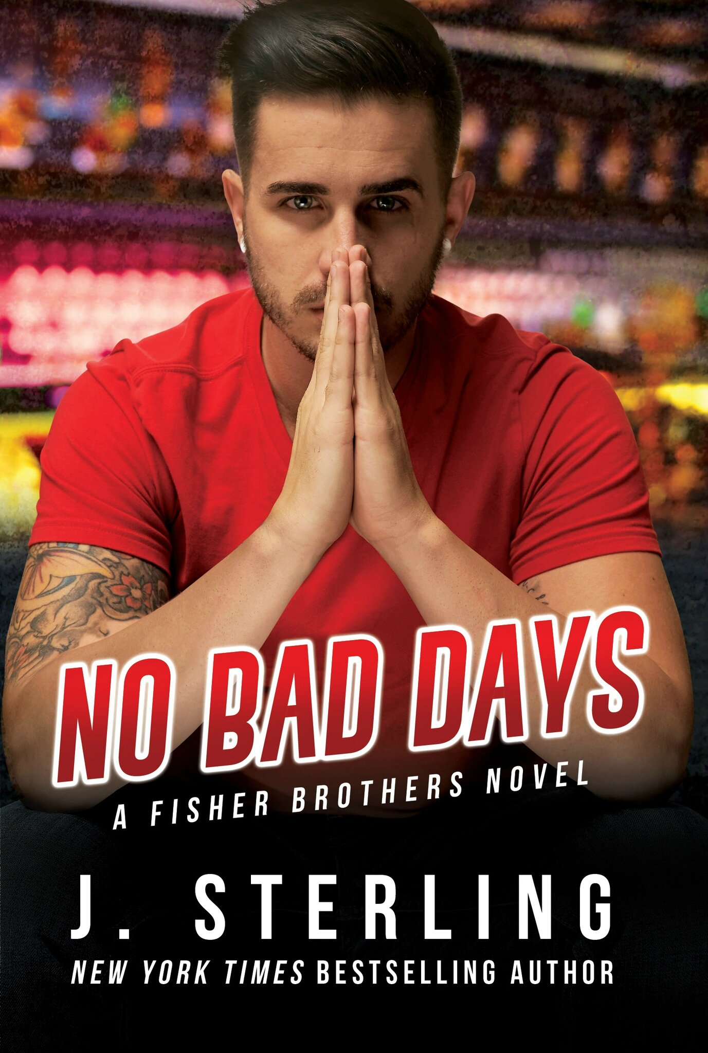 ** Cover reveal ** No Bad Days by J.Sterling