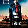 Mon nom est Tsotsi (de Gavin Hood)