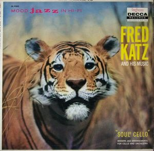 Fred Katz And His Music - 1958 - Soul° Cello (Decca)