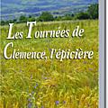 Les tournees de clemence, l'epiciere - francoise seuzaret-barry.