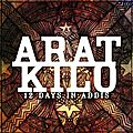 Arat Kilo - 2013 - 12 Days in Addis (Only Music)