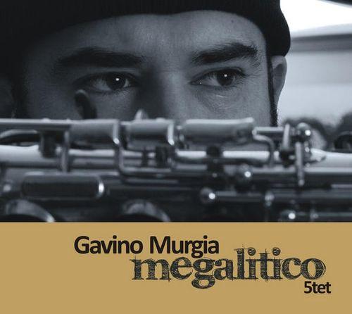 Gavino Murgia - 2010 - Megalitico 5tet (Megasound)
