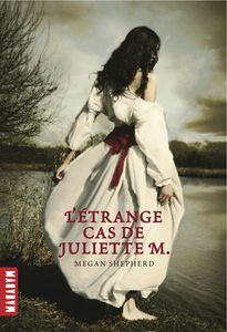 L'etrange cas de Juliette M