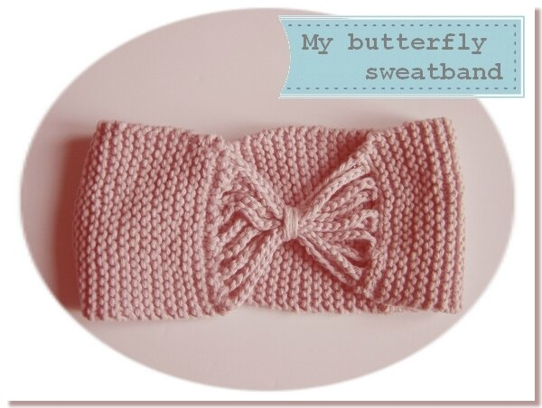 Atelier Tricot : My butterfly sweatband