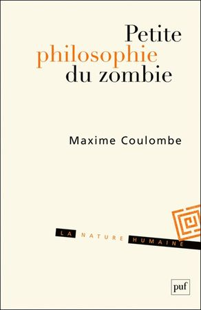 Petite philosphie du zombie