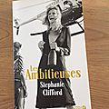 J'ai lu les ambitieuses de stephanie clifford