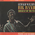 Gerald Wilson Big Band - 1962 - Moment Of Truth (Pacific Jazz)