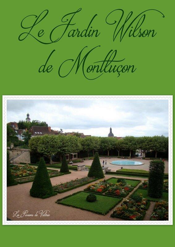 Ronde du mois les parcs et jardins acte 2 for Jardin wilson montlucon