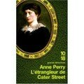 L'trangleur de Cater Street ; Anne Perry