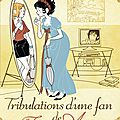 Les tribulations d'une fan de jane austen, laurie viera rigler
