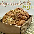 Cookies choco - figues