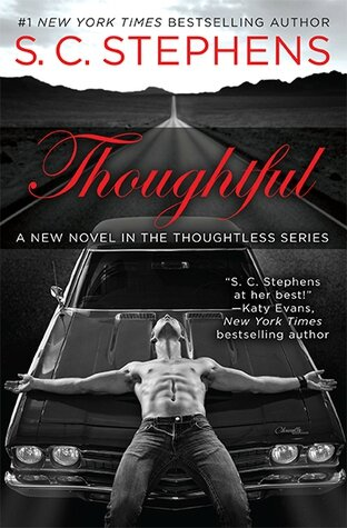 Thoughtful (Thoughtless #1.5) by S.C. Stephens