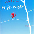 Si je reste de Gayle Forman