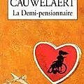 La demi-pensionnaire, didier van cauwelaert